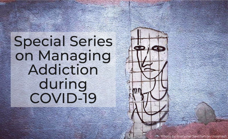 Addiction COVID Special Series Image